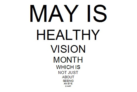 Twilight Vision White Speck That >> May Is Healthy Vision Month Which Is Not Just About Seeing An Eye Chart