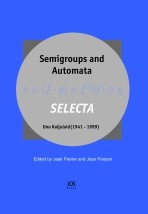 Semigroups and Automata. SELECTA Uno Kaljulaid