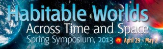During the four-day symposium on April 29 to May 2, 2013, at the Space Telescope Science Institute (STScI) in Baltimore, Md., scientists from diverse fields...
