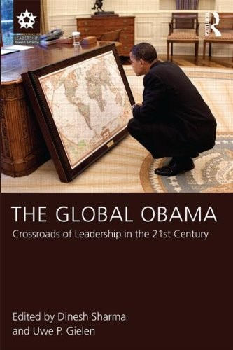The Global Obama: Crossroads of Leadership in the 21st Century,  analyzes the president's image in five continents and more than 20 countries.