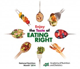 "This March, during National Nutrition Month®, experiment with new flavors and flavor combinations in healthy meals and ""Enjoy the Taste of Eating Right."""