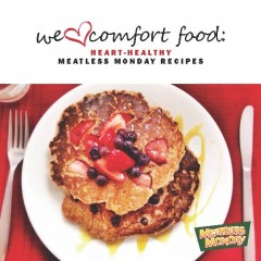New, free e-cookbook, We ♡ Comfort Food: Heart-Healthy Meatless Monday Recipes, 