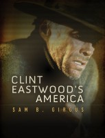 Newswise: Clint Eastwood Embodies America's Moral Quest, Says Film and Literature Expert