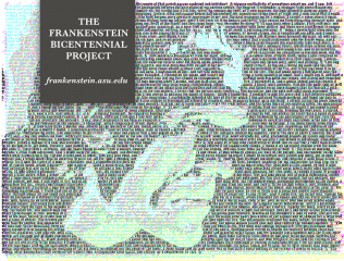 "ASU will be a global network hub for celebrating the bicentennial of the publication of Mary Shelley's ""Frankenstein."""