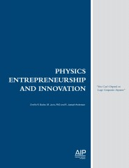 Successful companies founded by physicists often break the Silicon Valley model, according to new American Institute of Physics (AIP) report