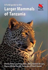 """Field Guide to Larger Mammals of Tanzania"" contains 135 species, checklist for every national park"
