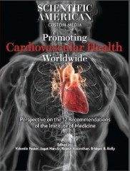 New free, special issue of Scientific American focuses on promoting cardiovascular health worldwide. The issue was a collaborative effort led by Dr. Valentin...