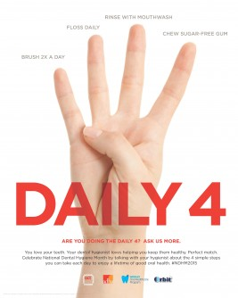 "Newswise: During National Dental Hygiene Month, the American Dental Hygienists' Association and the Wrigley Oral Healthcare Program Urge Dental Hygienists to Start Conversations with Patients about Doing the ""Daily 4"""