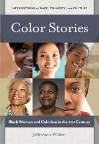 Newswise: 'Color Stories: Black Women and Colorism in the 21st Century '