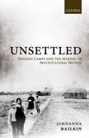 Newswise: New Book by University of Washington Historian Jordanna Bailkin Remembers Britain's 'Forgotten' 20th-Century Refugee Camps